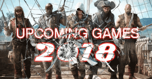 New Video Games 2018